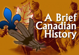 A Brief Canadian History